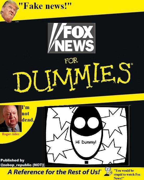 Fox News for dummies!
